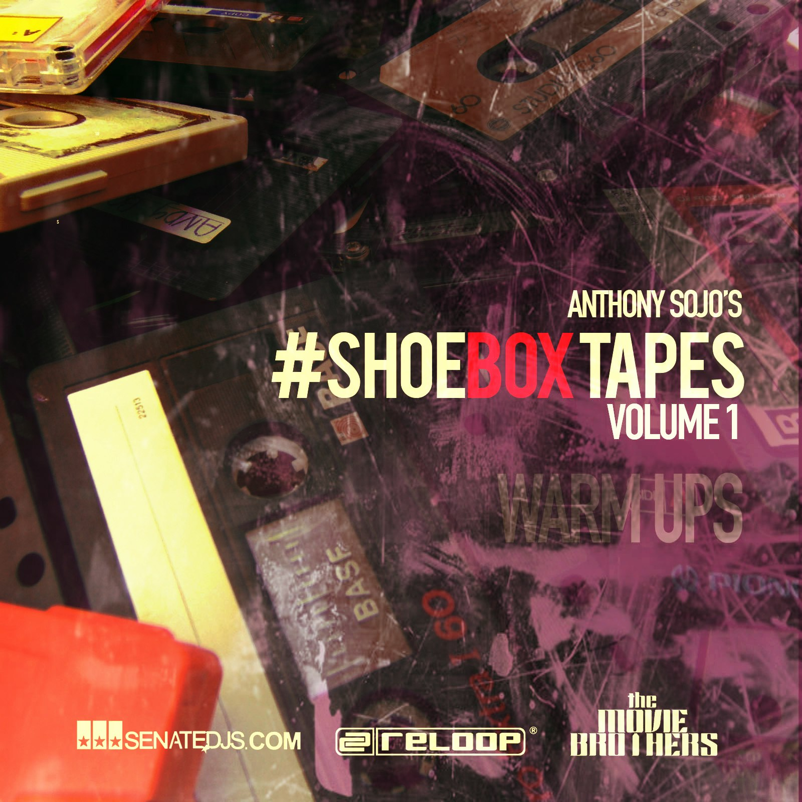 #ShoeBoxTapes- Vol 1 - Warm Ups | Anthony Sojo [Collection of Retro hits 80s ,90s, 2k]
