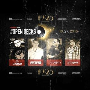 DJ Sojo - DJ Casper - DJ N9ne & DJ Bis #OPENDECKS