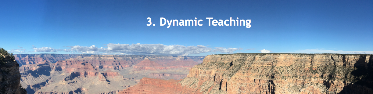 image of grand canyon with the words: 3. Dynamic Teaching