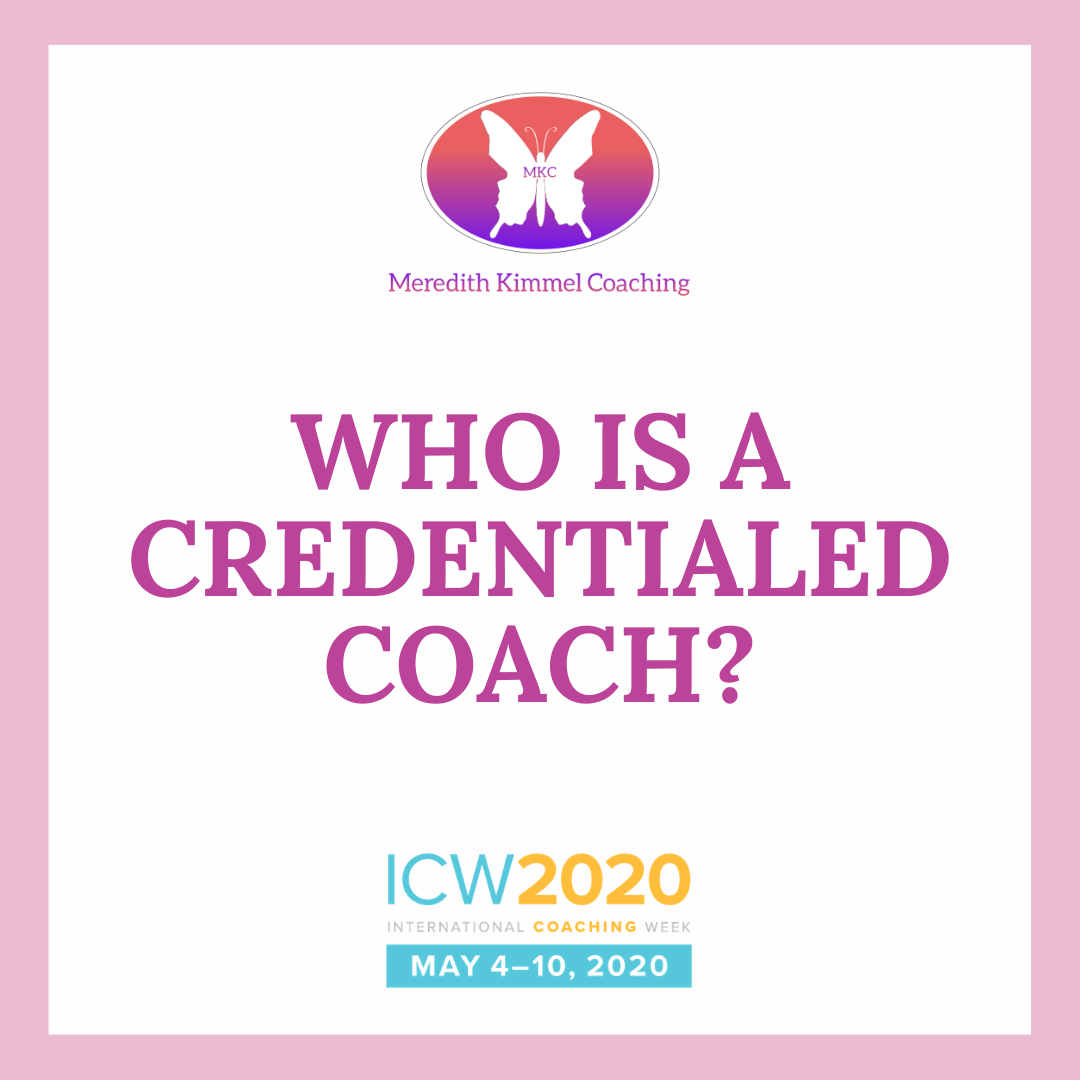 Who is a Credentialed Coach?