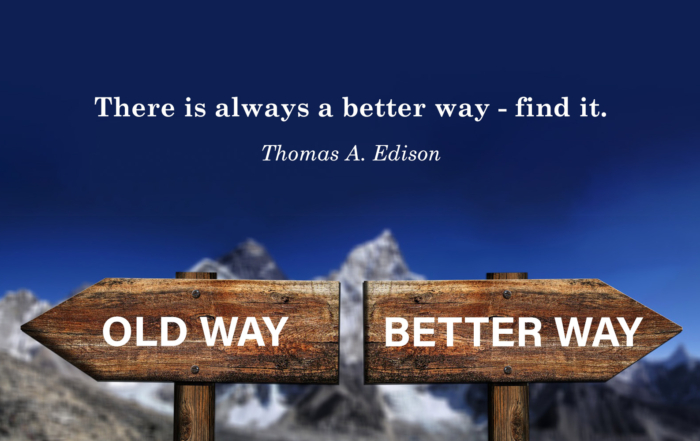 Banner: Old way, better way - there is always a better way