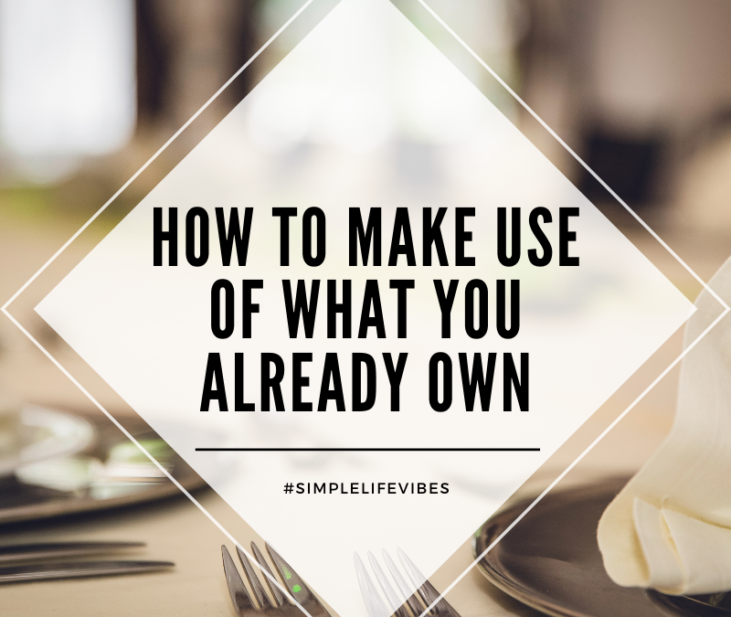 How To Use Possessions To Their Fullest Potential