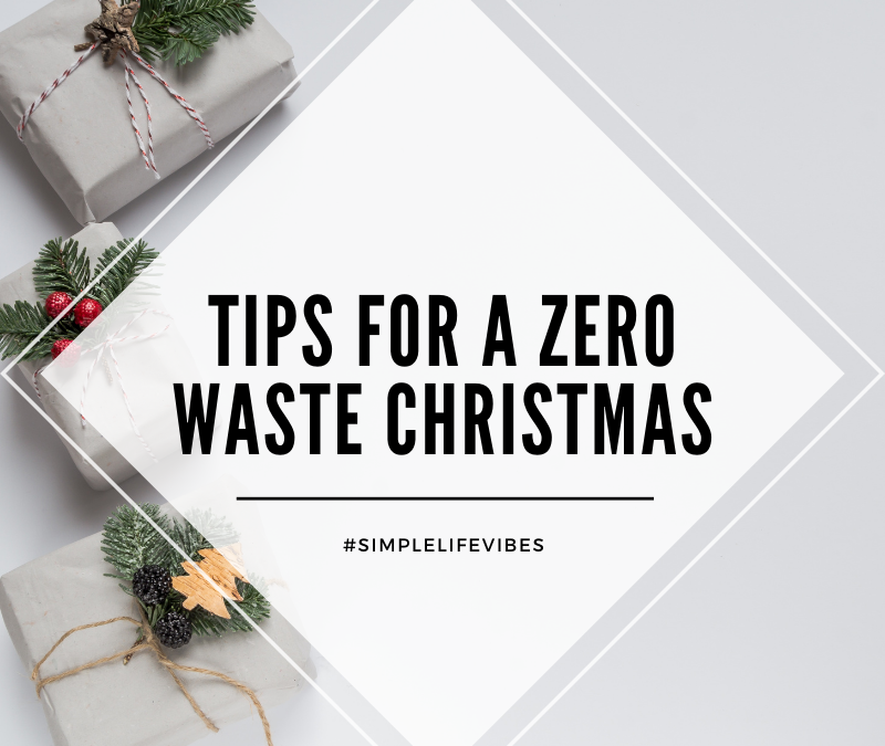 All I Want This Year Is A Zero Waste Christmas