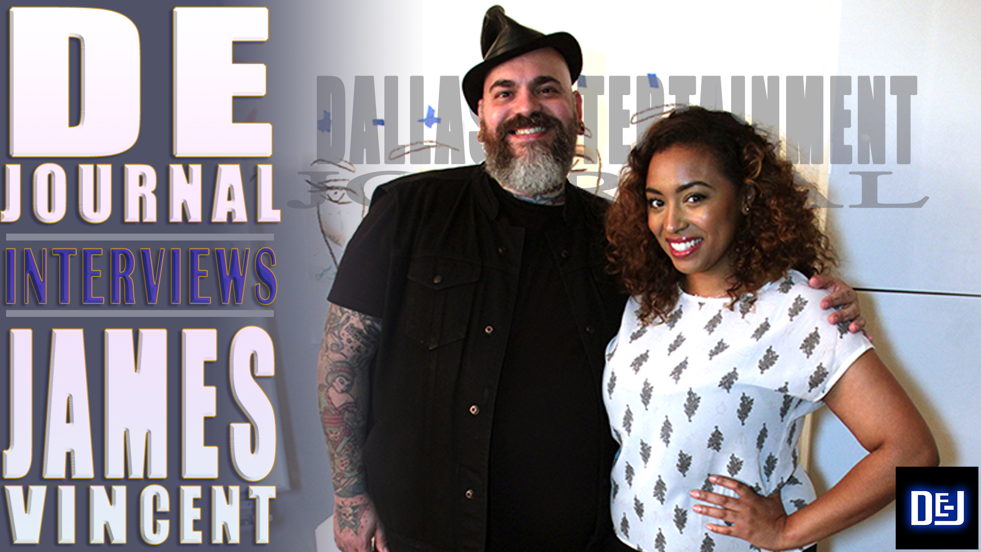 DEJ Dallas Entertainment Journal Interviews James Vincent Jasmine Ellis Makeup Show Dallas Texas