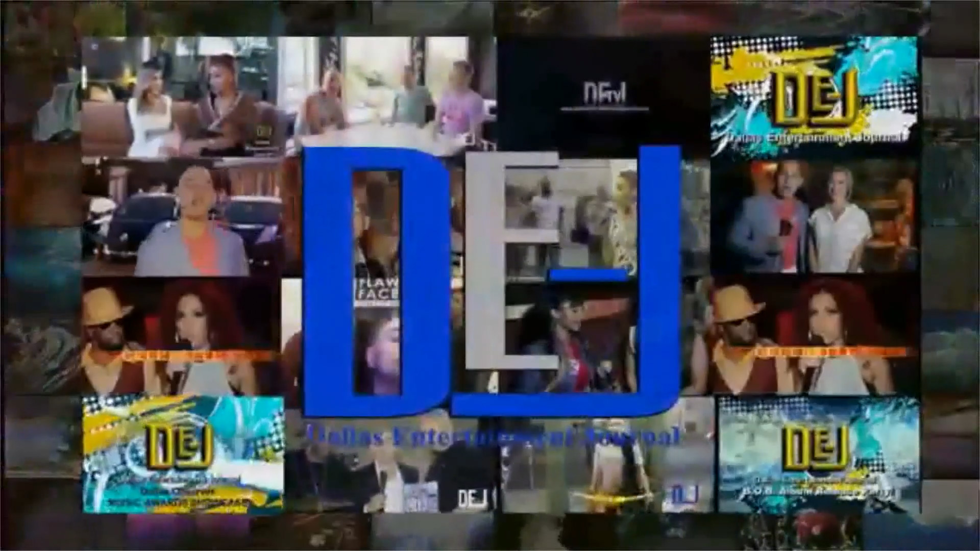 DEJ Video Cover Img DALLAS ENTERTAINMENT JOURNAL