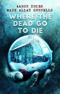 rev - WhereThe Dead Go To Die 200x310