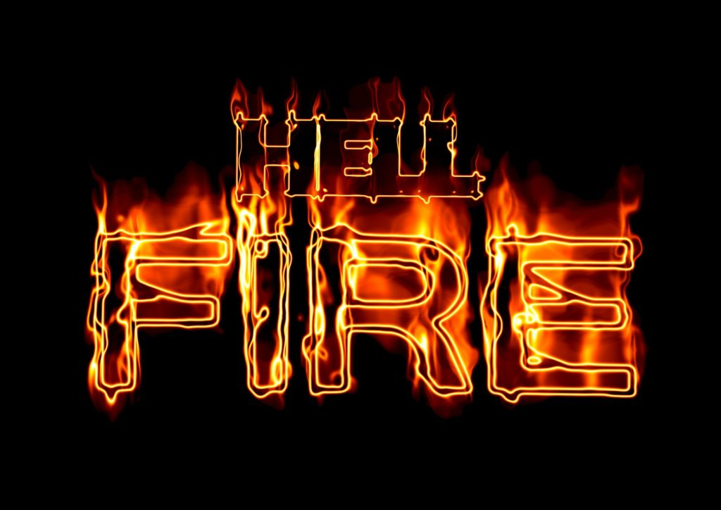 HELL FIRE! What does the Bible really teach on this vital subject?