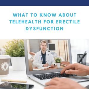 Telehealth for Erectile Dysfunction Blog | Gapin Institute
