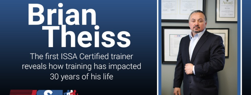 Brian Theiss The First ISSA Certified Personal Trainer