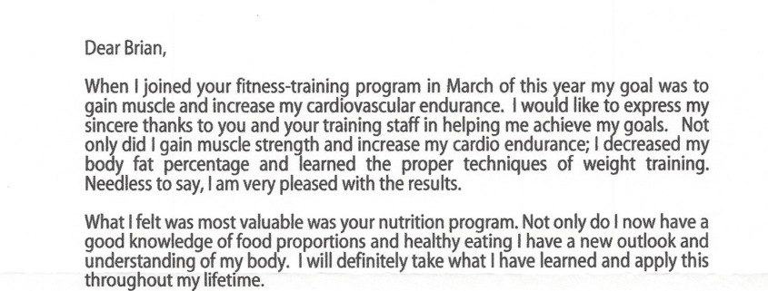 When I joined your fitness-training program in March of this year my goal was to gain muscle and increase my cardiovascular endurance