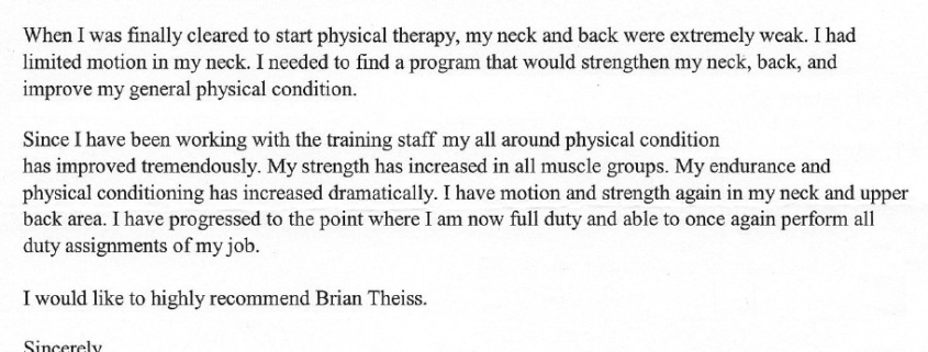 I needed to find a program that would strengthen my neck, back, and improve my general physical condition.