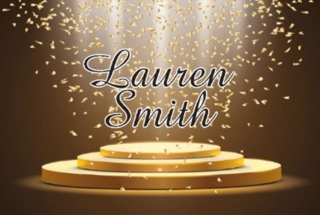 The words Lauren Smith on a golden podium