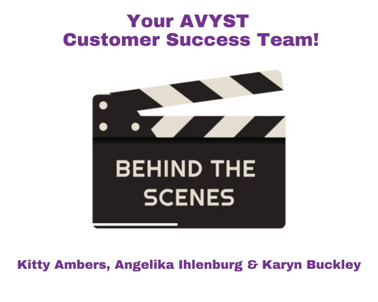 Behind the scenes with AVYST Customer Success Team