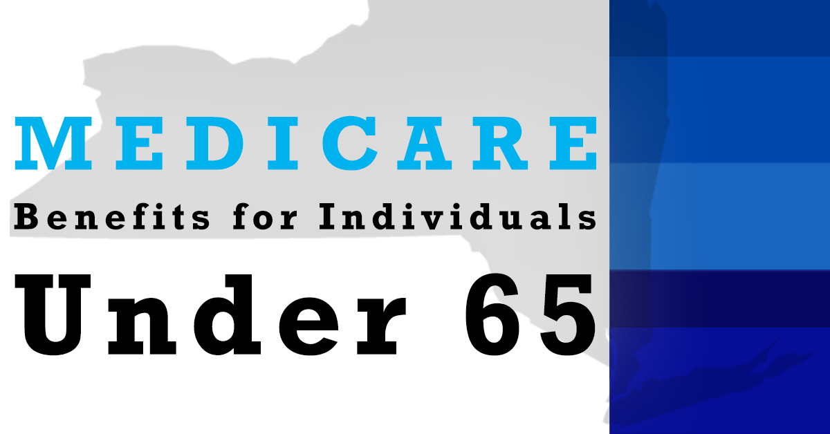 Medicare Benefits for Individuals Under 65