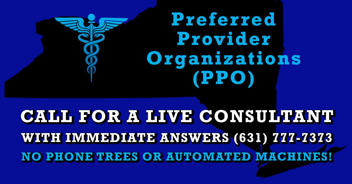 Preferred Provider Organizations (PPO)