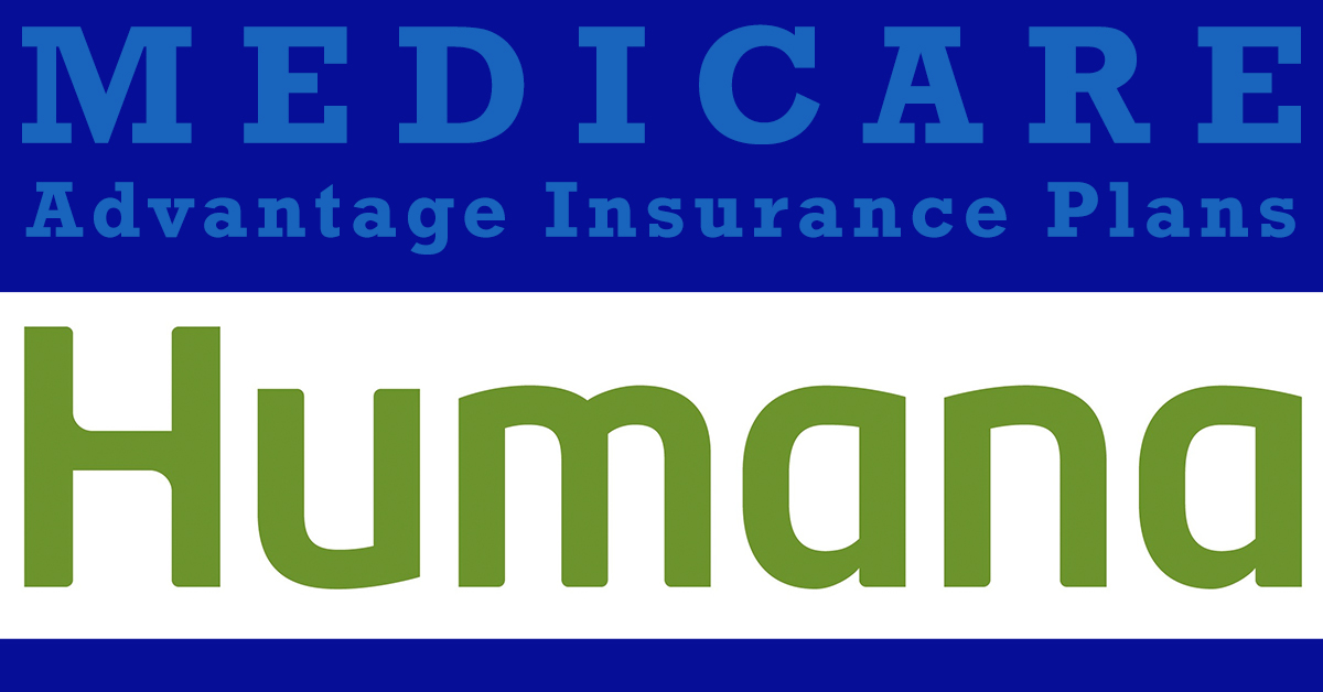 Medicare Advantage insurance plans Humana