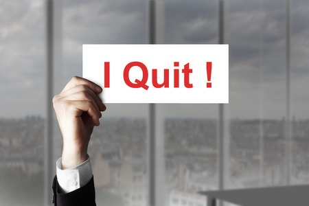 """I Quit!""- How To Know When It's Time"