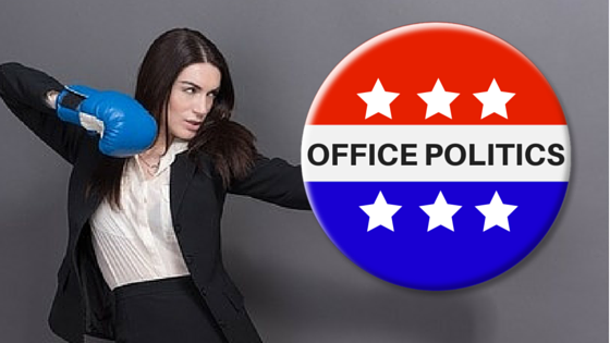 Play Office Politics Better Than Politicians