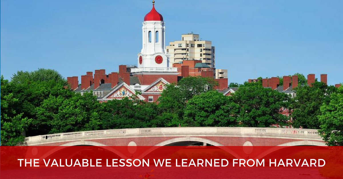 The Valuable Lesson We Learned From Harvard