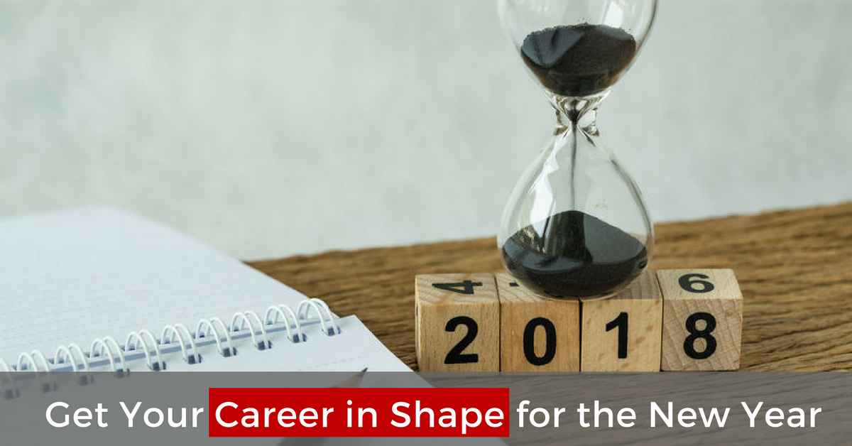 Get Your Career In Shape For The New Year