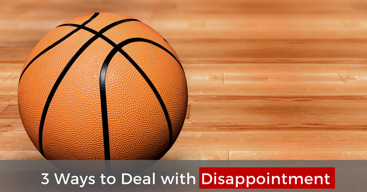 3 Ways to Deal with Disappointment