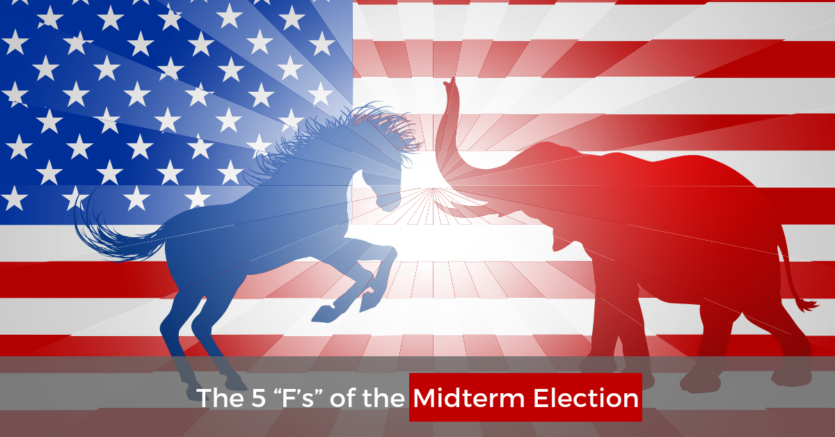 """The 5 """"F's"""" Of The Midterm Election"""
