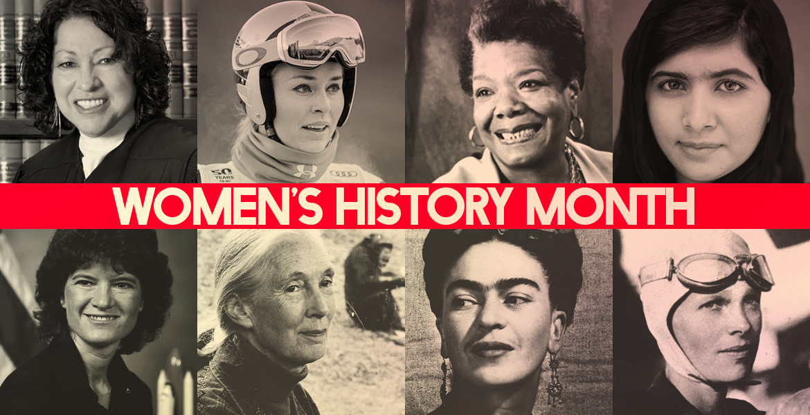 Woman UP! and Make History During Women's History Month