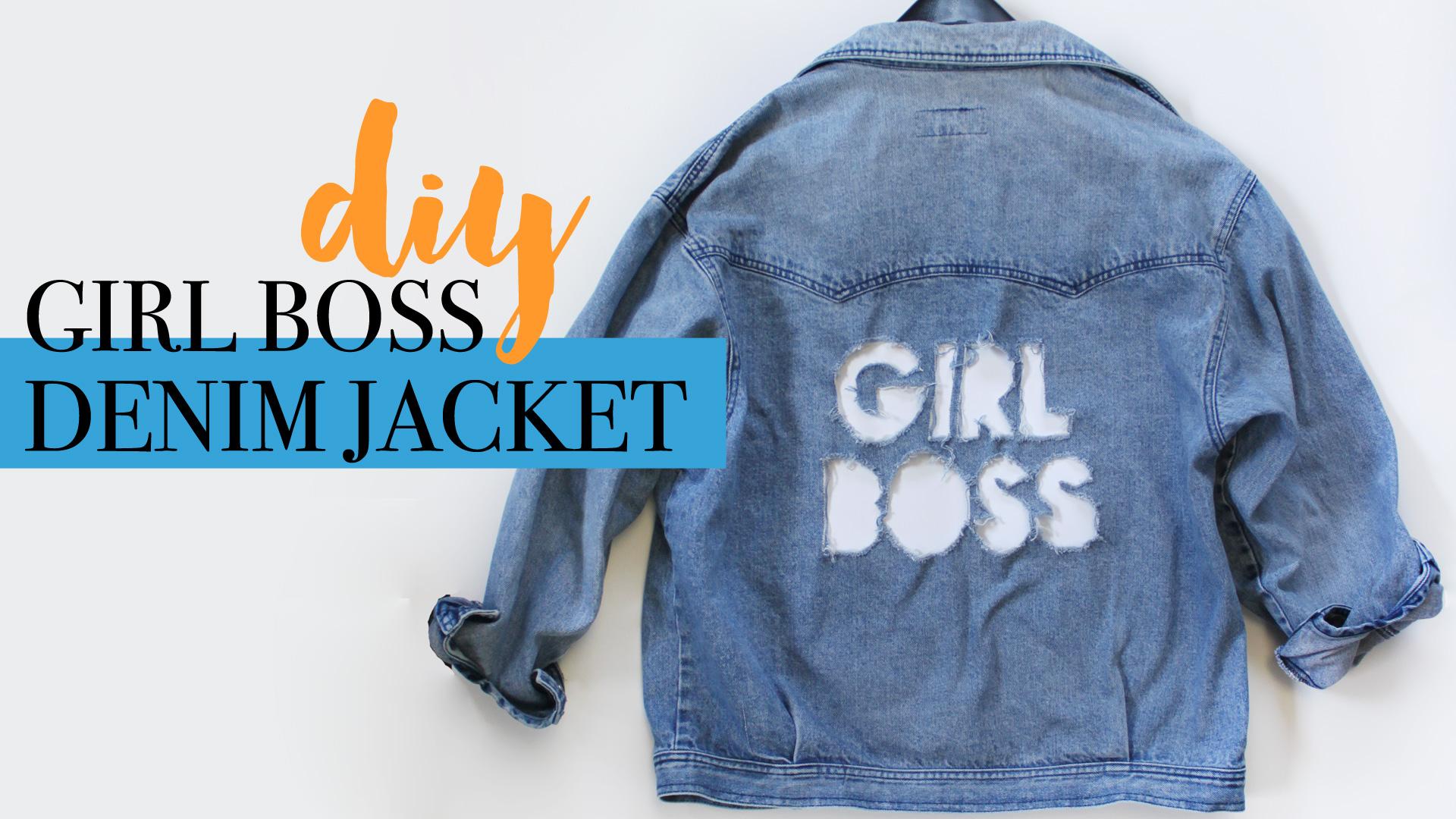 DIY | GIRL BOSS DISTRESSED DENIM JACKET