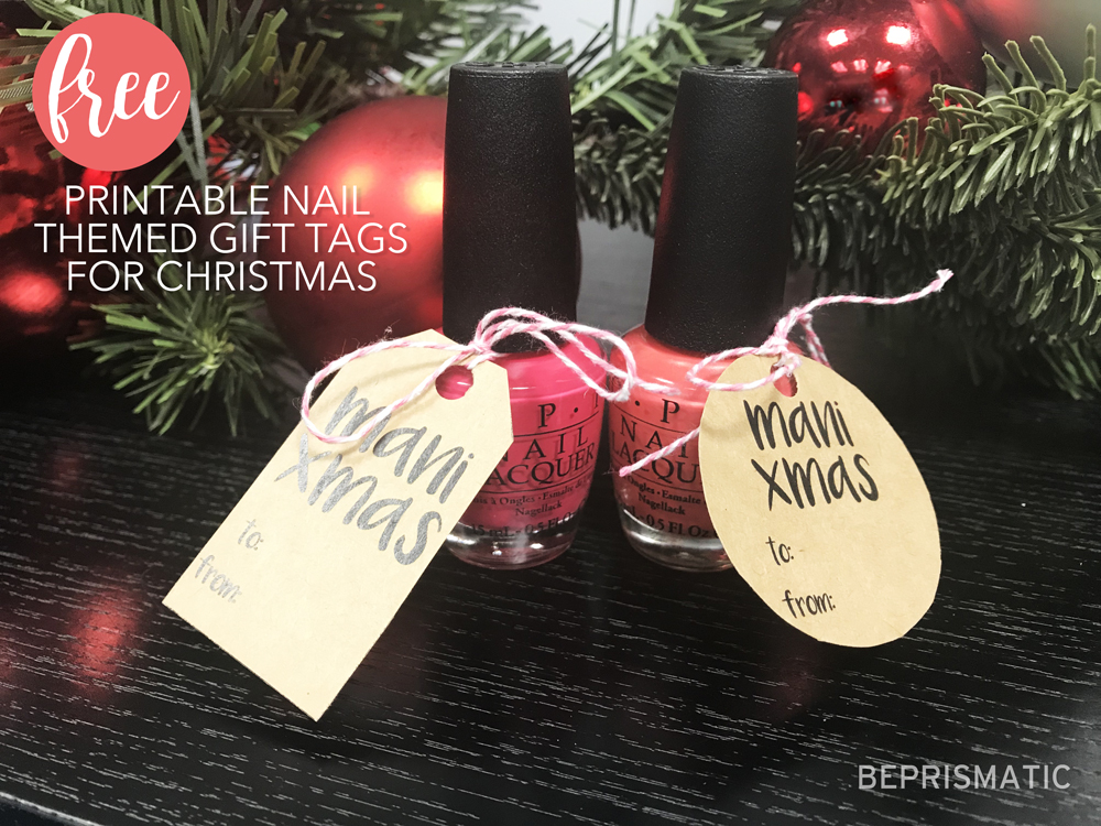 FREE NAIL-THEMED PRINTABLE CHRISTMAS GIFT TAGS