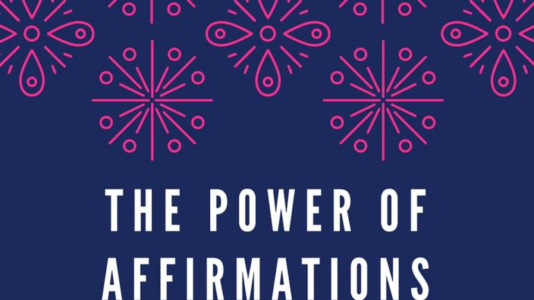 The Power of Affirmations