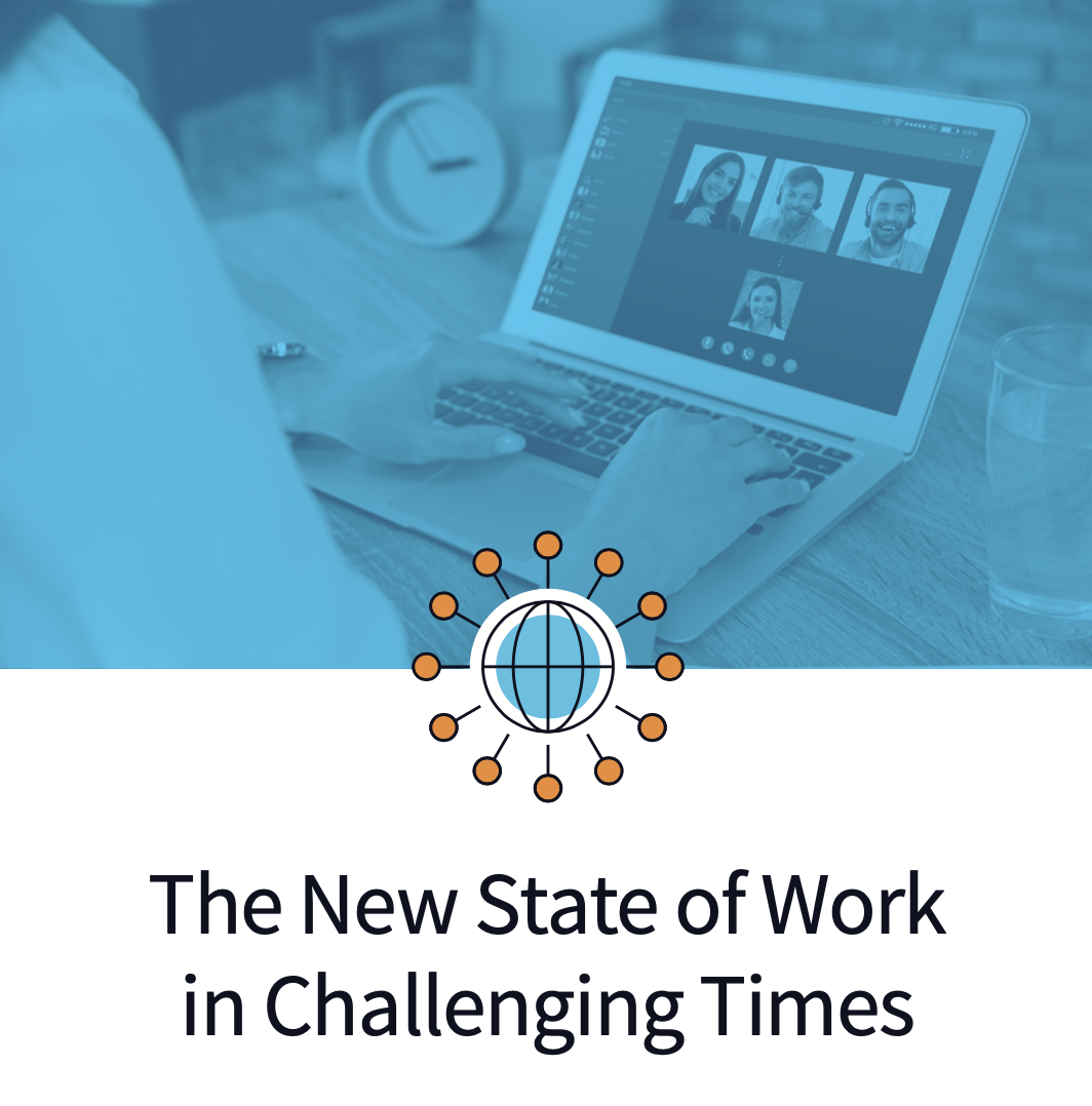 New State of Work in Challenging Times