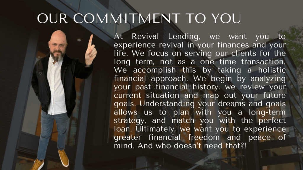 Revival Lending - Our Commitment to You