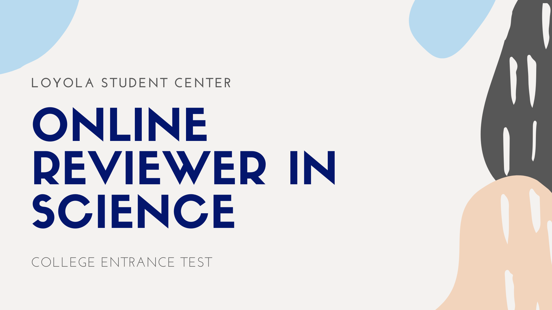 Online College Entrance Test Reviewer in Science