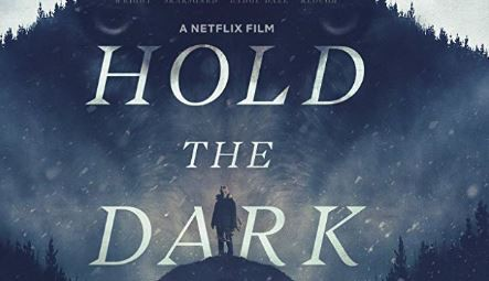 Hold The Dark (2018) Review
