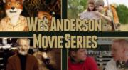 Wes Anderson Movie Series