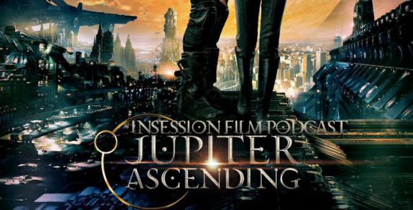 Jupiter Ascending podcast