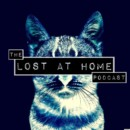 The Lost at Home Podcast