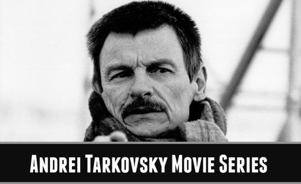 Andrei_Tarkovsky_Movie_Series
