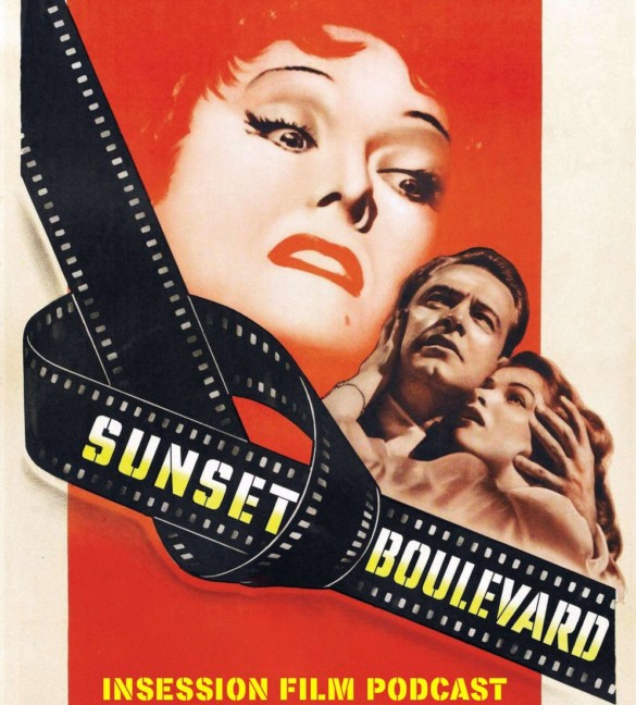 Podcast: Sunset Boulevard / Coming 2 America – Extra Film