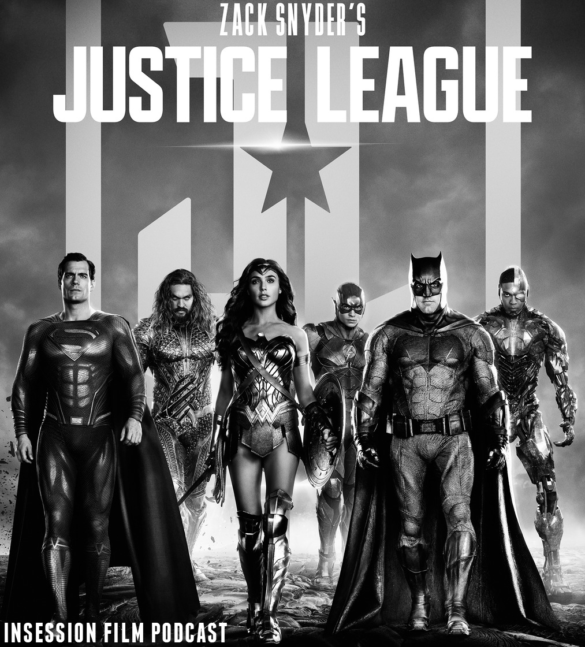 Podcast: Zack Snyder's Justice League – Episode 422