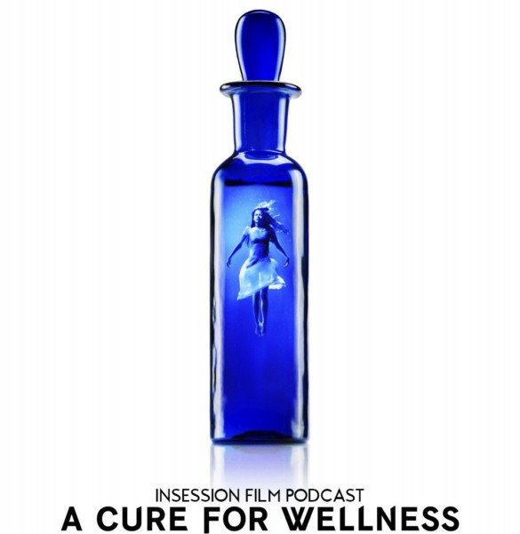 Podcast: A Cure for Wellness / Undine – Extra Film