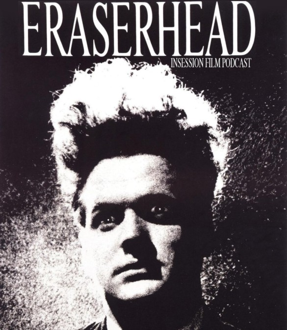 Podcast: Eraserhead / The Sparks Brothers – Extra Film