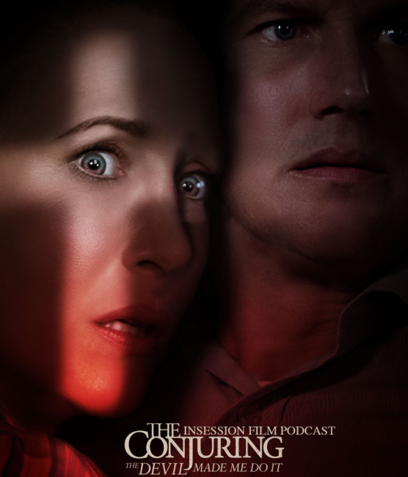 Podcast: The Conjuring: The Devil Made Me Do It / Blackhat – Episode 433