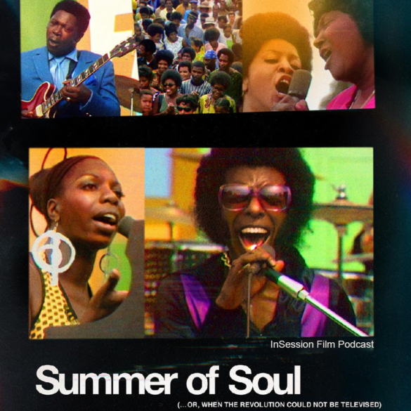 Podcast: Summer of Soul / Top 5 Movies of 2021 (So Far) – Episode 437