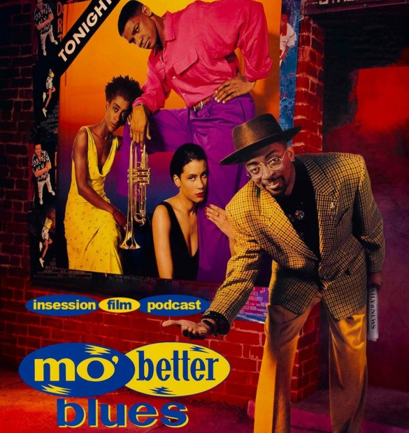 Podcast: Mo Better Blues / Worth – Extra Film