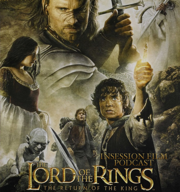 Podcast: The Return of the King / Top 5 Movies of 2003 – Episode 447