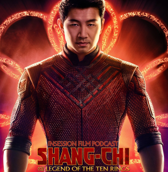 Podcast: Shang-Chi and the Legend of the Ten Rings / The Two Towers – Episode 446