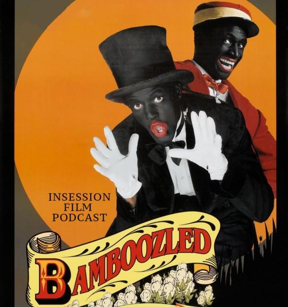 Podcast: Bamboozled / Ema – Extra Film
