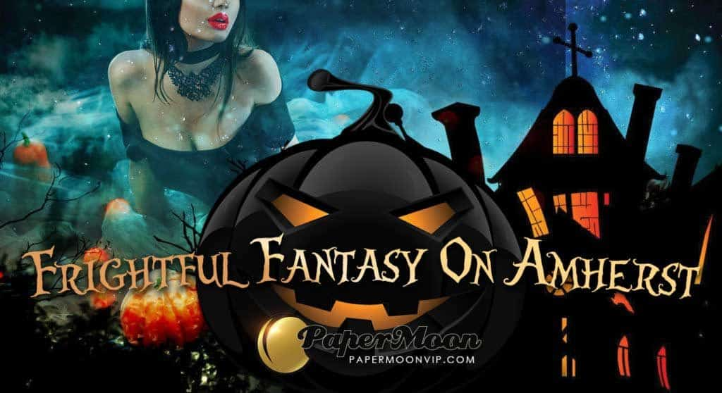 PaperMoon's Frightful Fantasy on Amherst