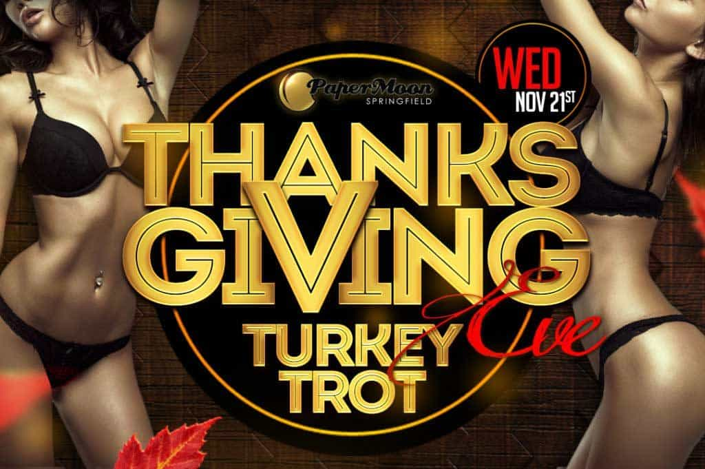 Thanksgiving Eve Party at PaperMoon Strip Club